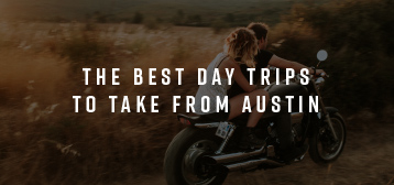 if your idea of a romantic day out is one spent cruising around on two wheels read the biking guide to austin